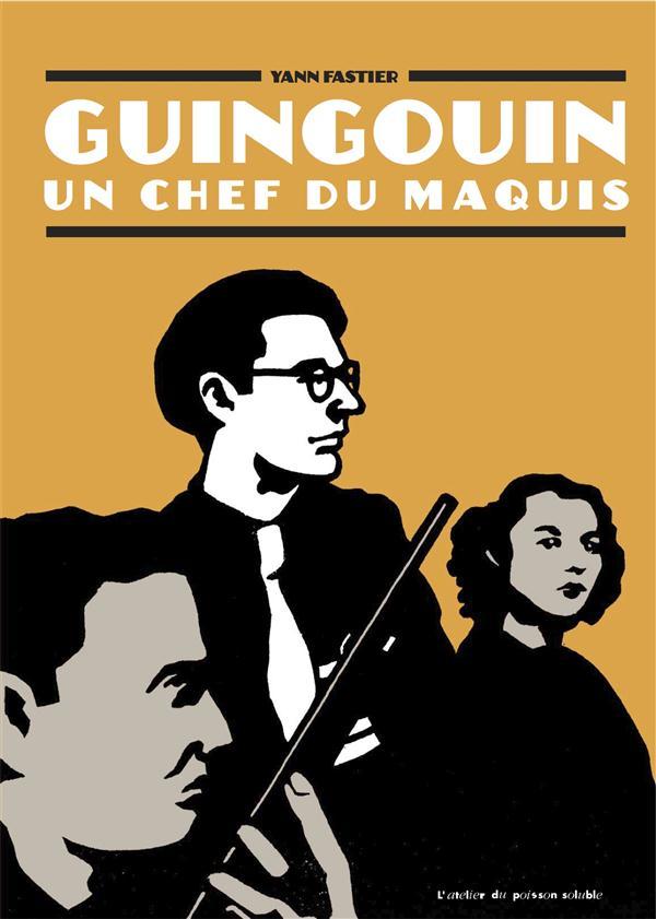 Guingouin, un chef du maquis