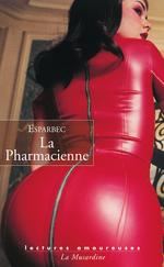 Vente Livre Numérique : La Pharmacienne  - Esparbec