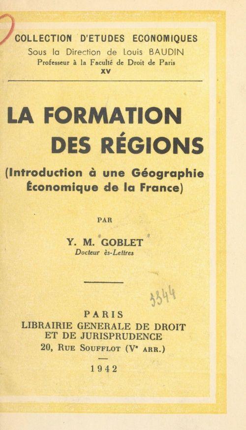 La formation des régions
