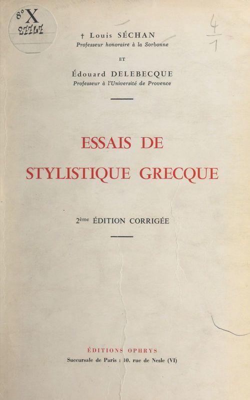 Essais de stylistique grecque
