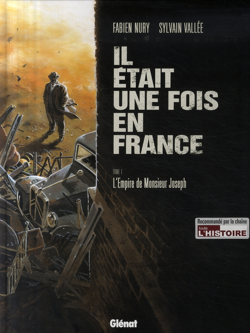 Il était une fois en France T.1 ; l'empire de Monsieur Joseph