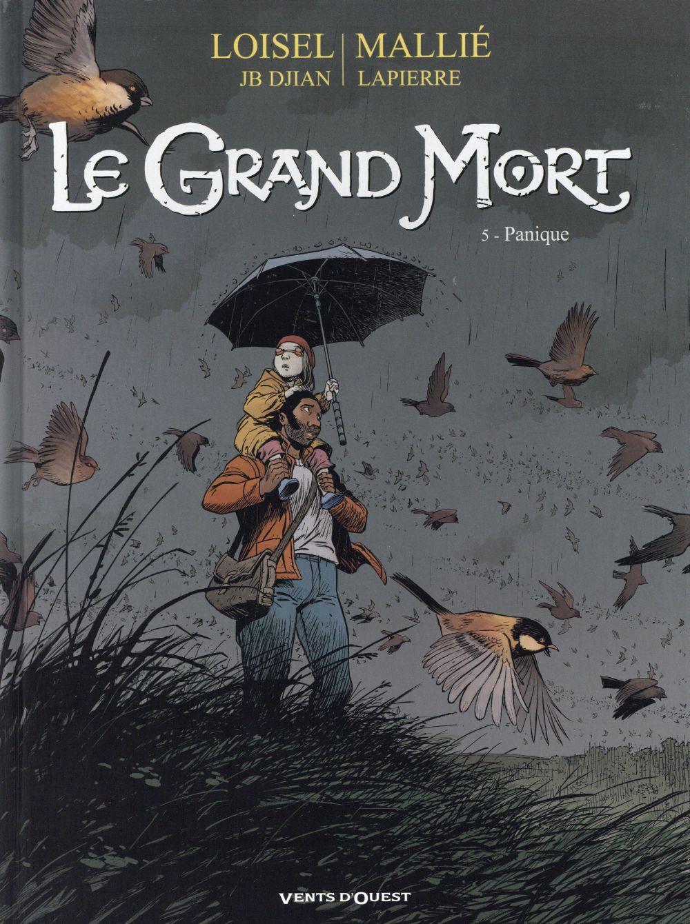 LE GRAND MORT - TOME 05 - PANIQUE LOISEL/DJIAN/MALLIE
