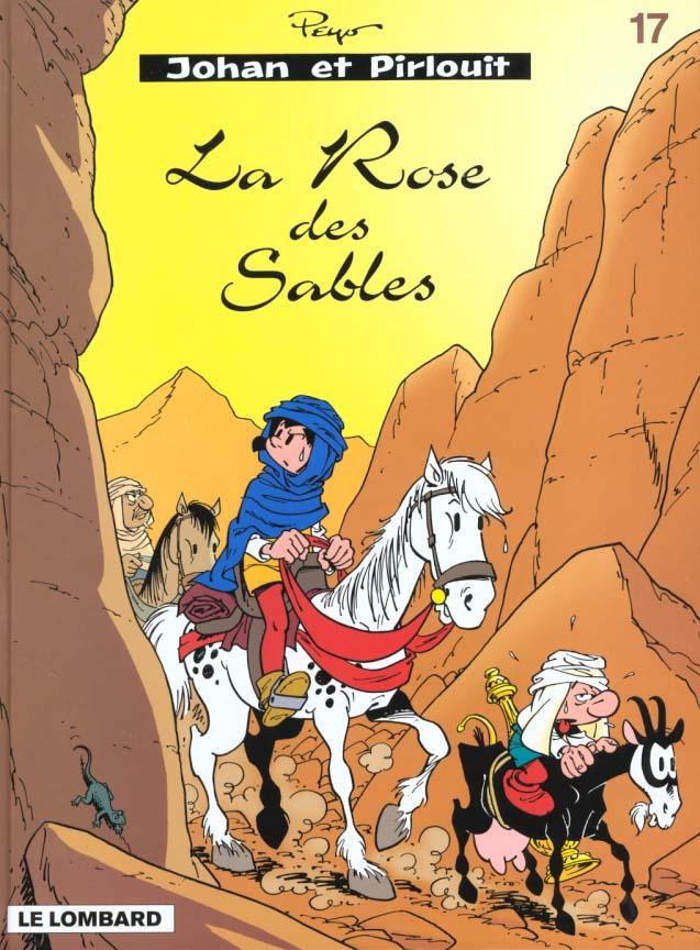 Johan Et Pirlouit T.17 ; La Rose Des Sables