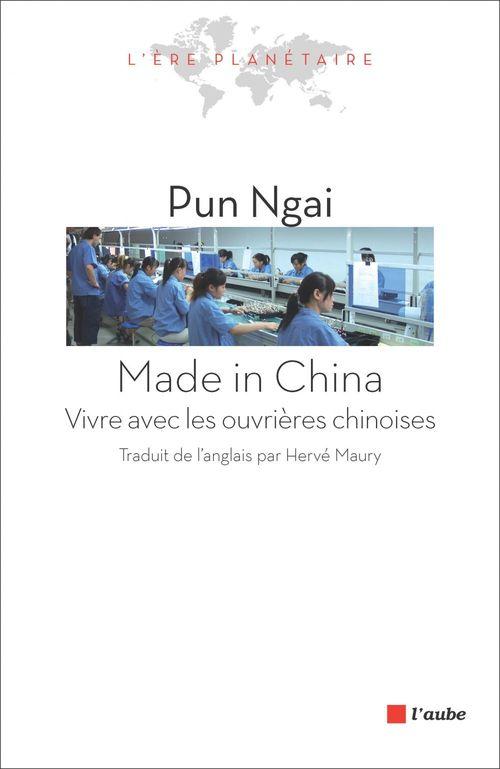 made in China ; vivre avec les ouvrières chinoises