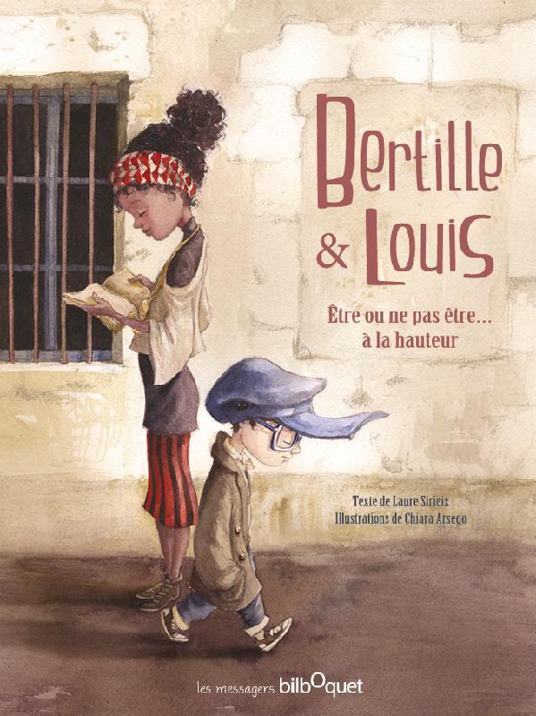 Bertille et Louis ; être ou ne pas être... à la hauteur