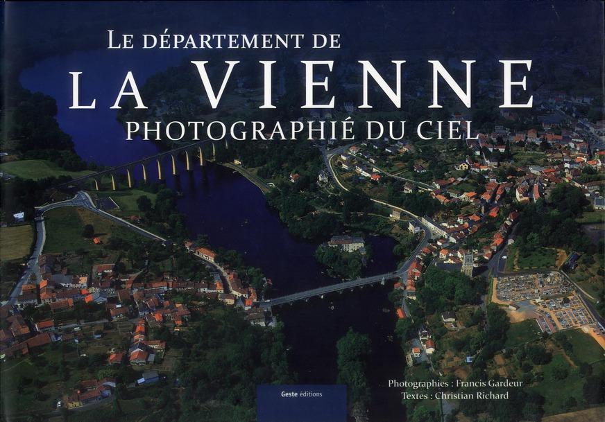 Le département de la Vienne photographié du ciel