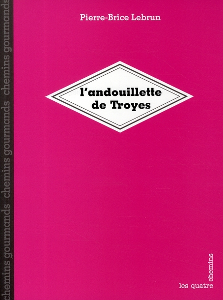 L'andouillette de Troyes
