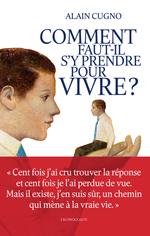 Vente Livre Numérique : Comment faut-il s'y prendre pour vivre ?  - Alain Cugno