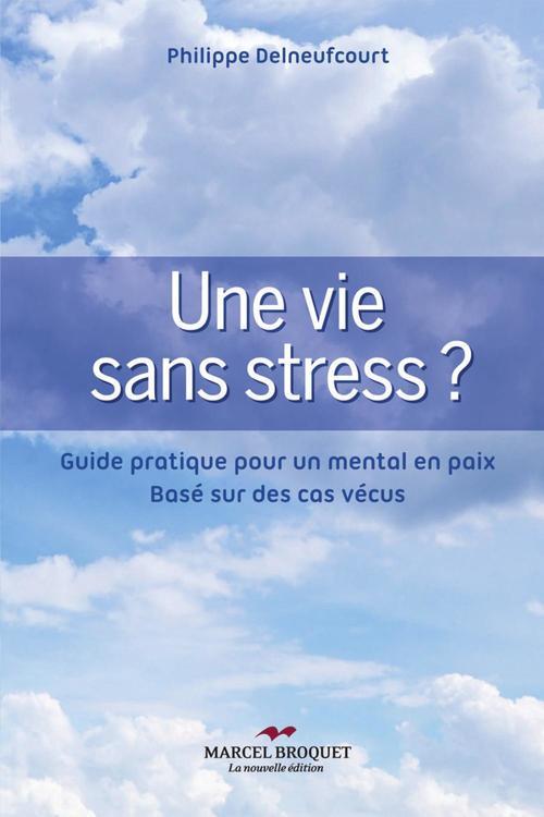 Une vie sans stress