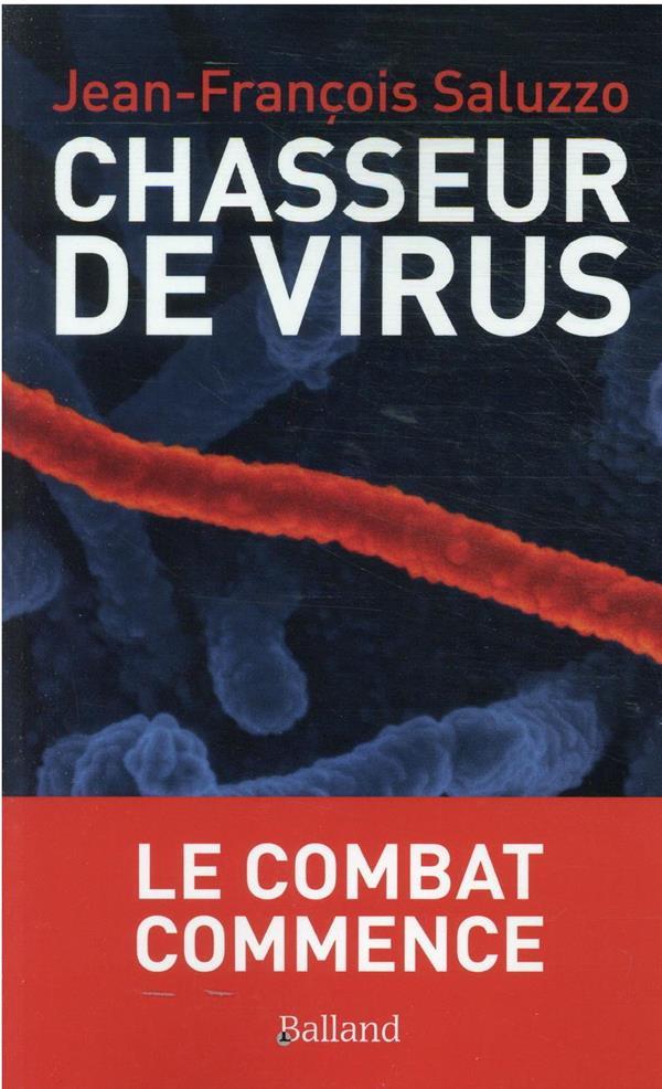 chasseurs de virus : préparons-nous