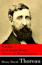 Vente EBooks : Walden + Civil Disobedience + Slavery in Massachusetts  - Henry David THOREAU