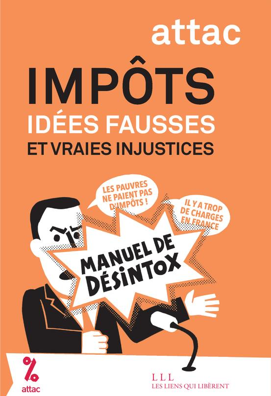 Impôts : idées fausses, vraies injustices
