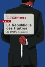 Vente Livre Numérique : La République des traîtres  - Jean Garrigues