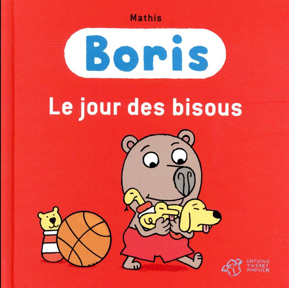 Boris ; le jour des bisous