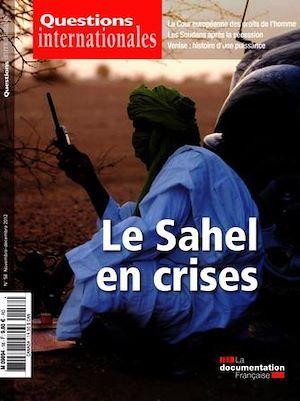 Revue questions internationales n.58 ; le Sahel en crises