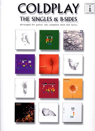 Coldplay ; the singles ans b-sides