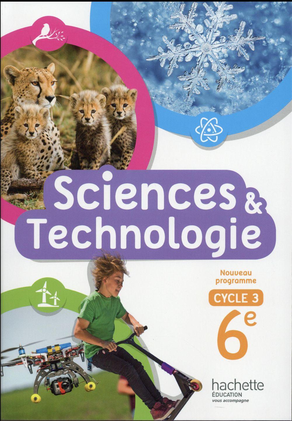 Sciences et technologie ; cycle 3 / 6ème ; livre de l'élève (édition 2016)