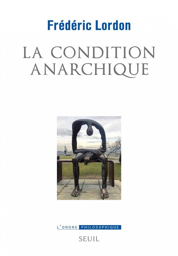 La condition anarchique ; affects et institutions de la valeur