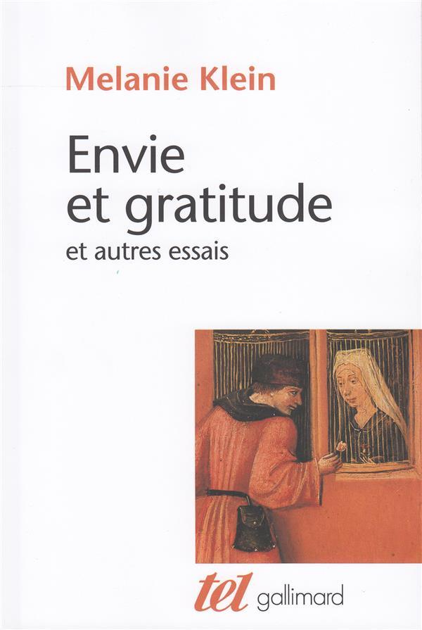 ENVIE ET GRATITUDE : ET AUTRES