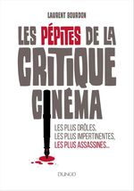Vente Livre Numérique : Les pépites de la critique cinéma  - Laurent Bourdon