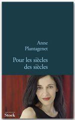 Vente Livre Numérique : Pour les siècles des siècles  - Anne Plantagenet