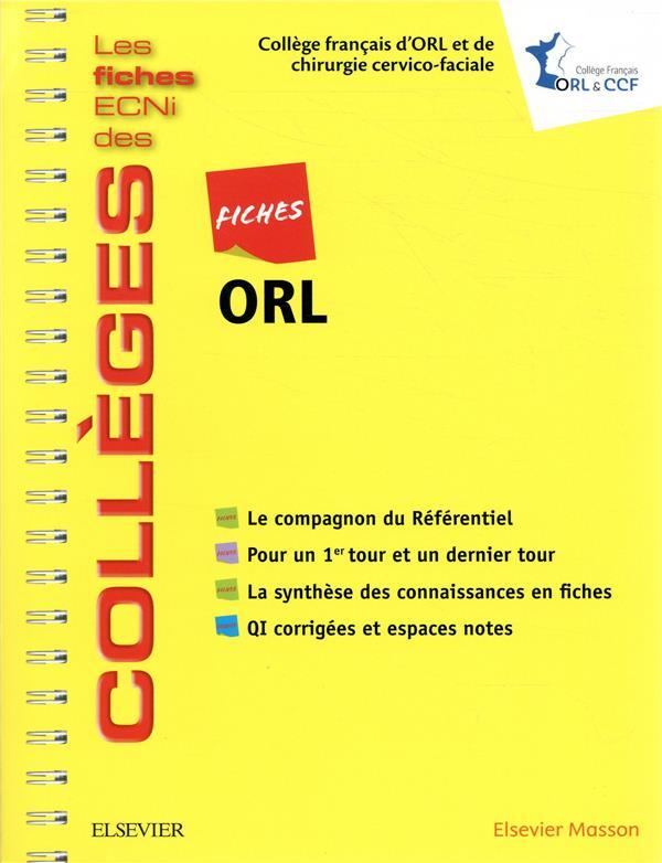 Fiches ORL ; les fiches ECNI et QI des collèges