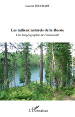 Vente EBooks : Les milieux naturels de la Russie  - Laurent Touchart