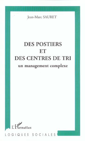 postiers et des centres de tri (des) - un management complexe