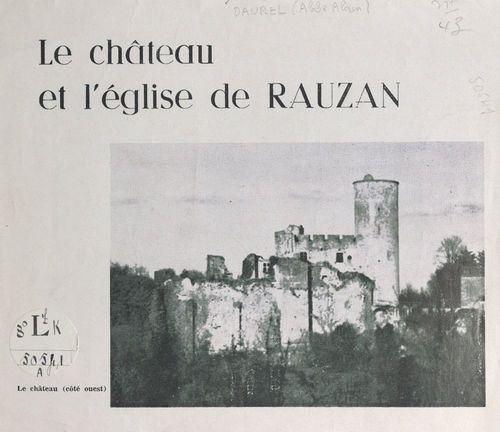Le château et l'église de Rauzan  - Alain Daurel
