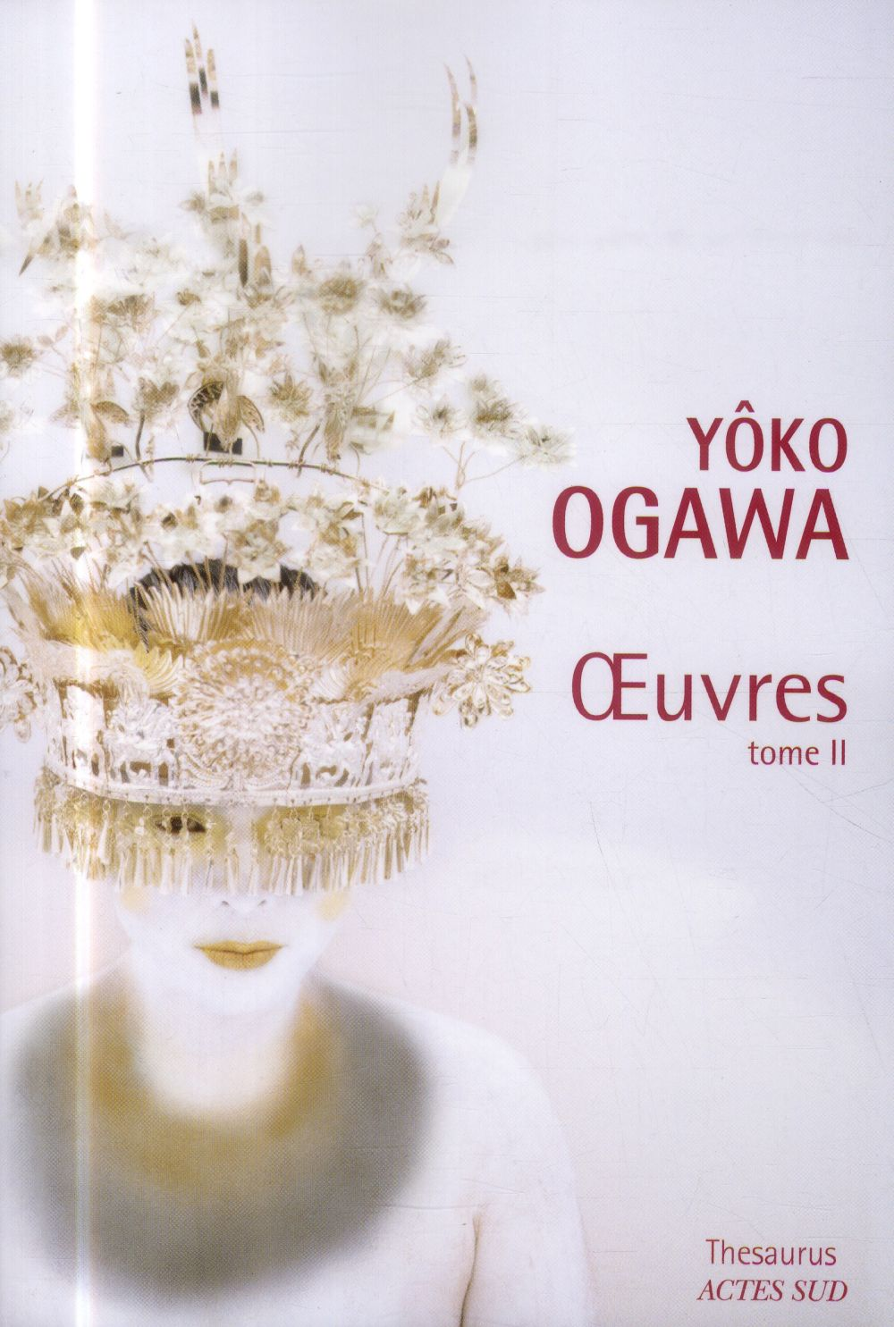 Yôko Ogawa ; oeuvres t.2