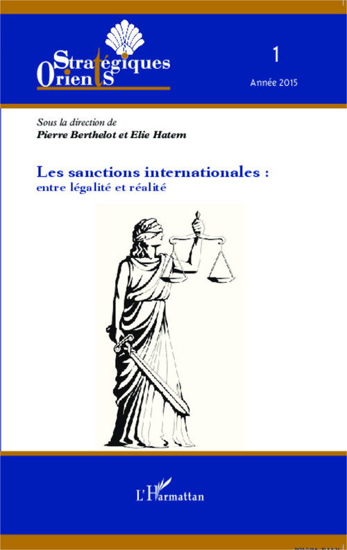 Les sanctions internationales ; entre légalité et réalité