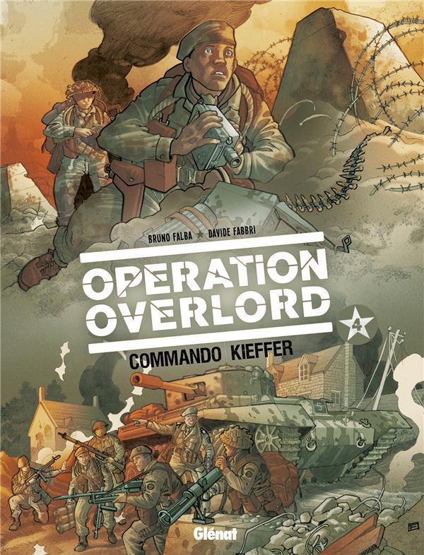 opération Overlord t.4 ; commando Kieffer