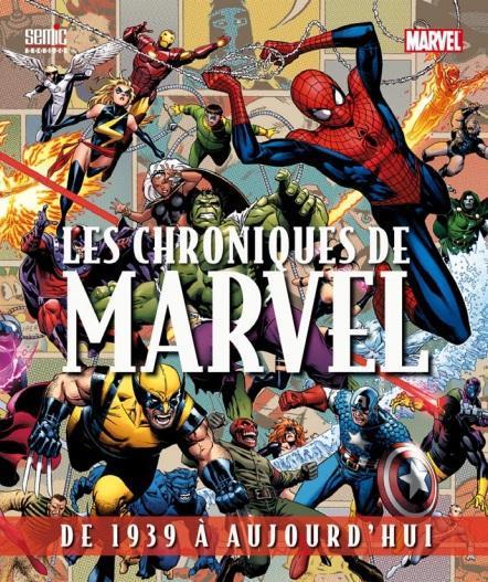 Les chroniques de Marvel ; de 1939 à aujourd'hui (édition 2013)