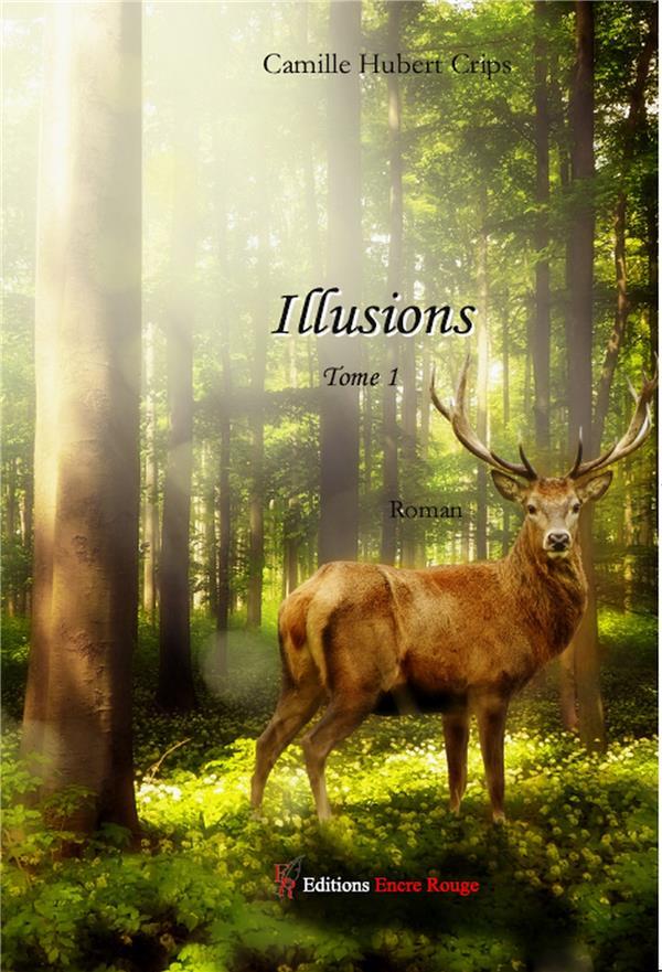 Illusions t.1