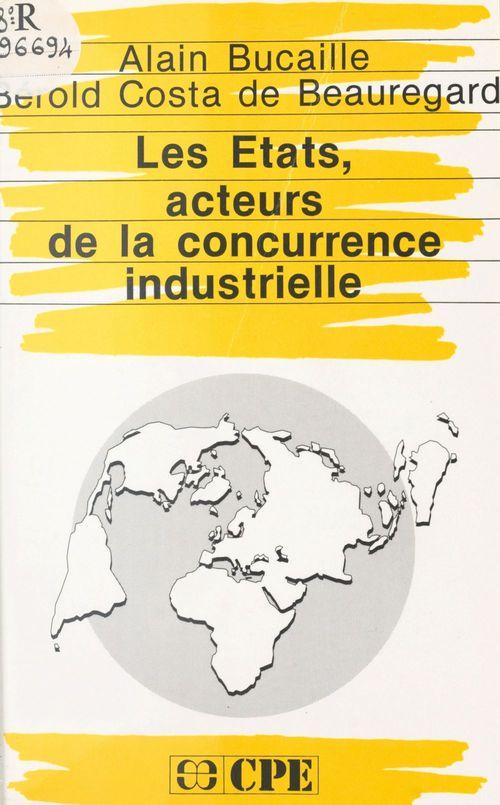 Etats acteurs de la concurrence industrielle