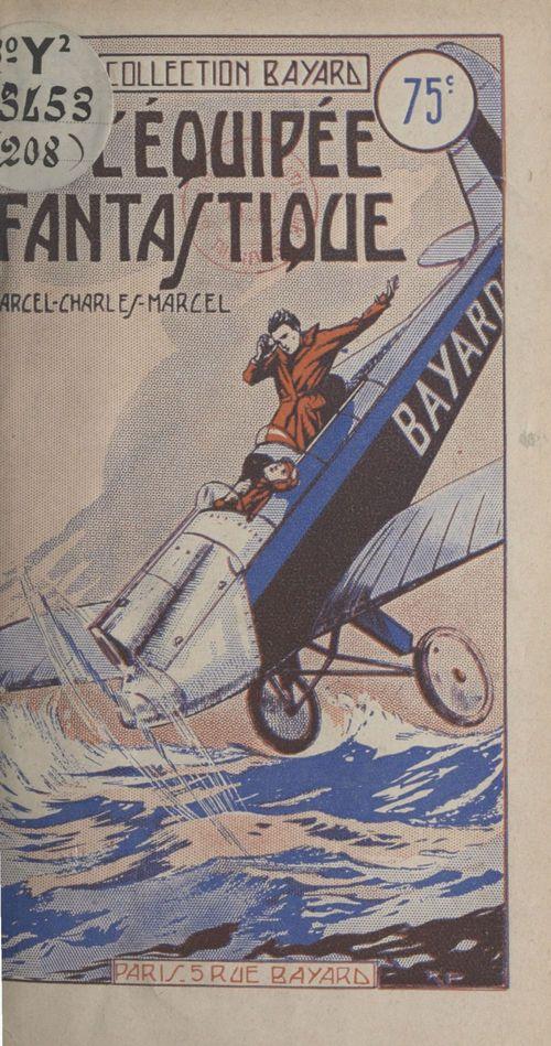 L'équipée fantastique  - Marcel Charles-Marcel
