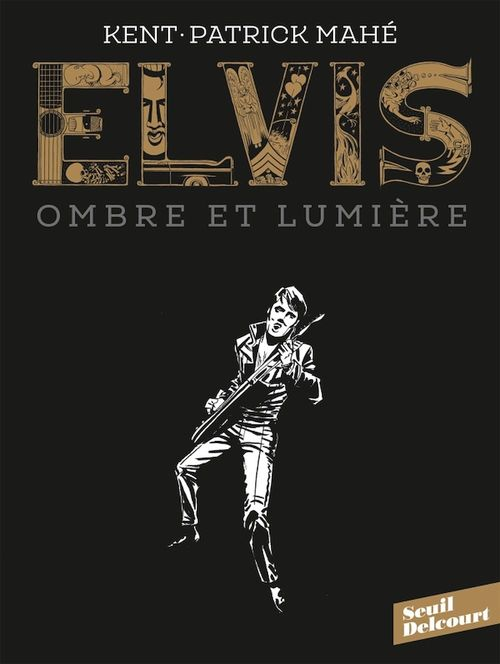 Elvis ; ombre et lumière