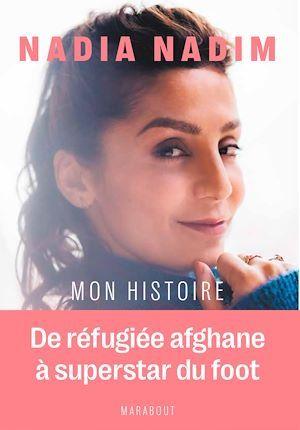 Nadia Nadim - Mon histoire