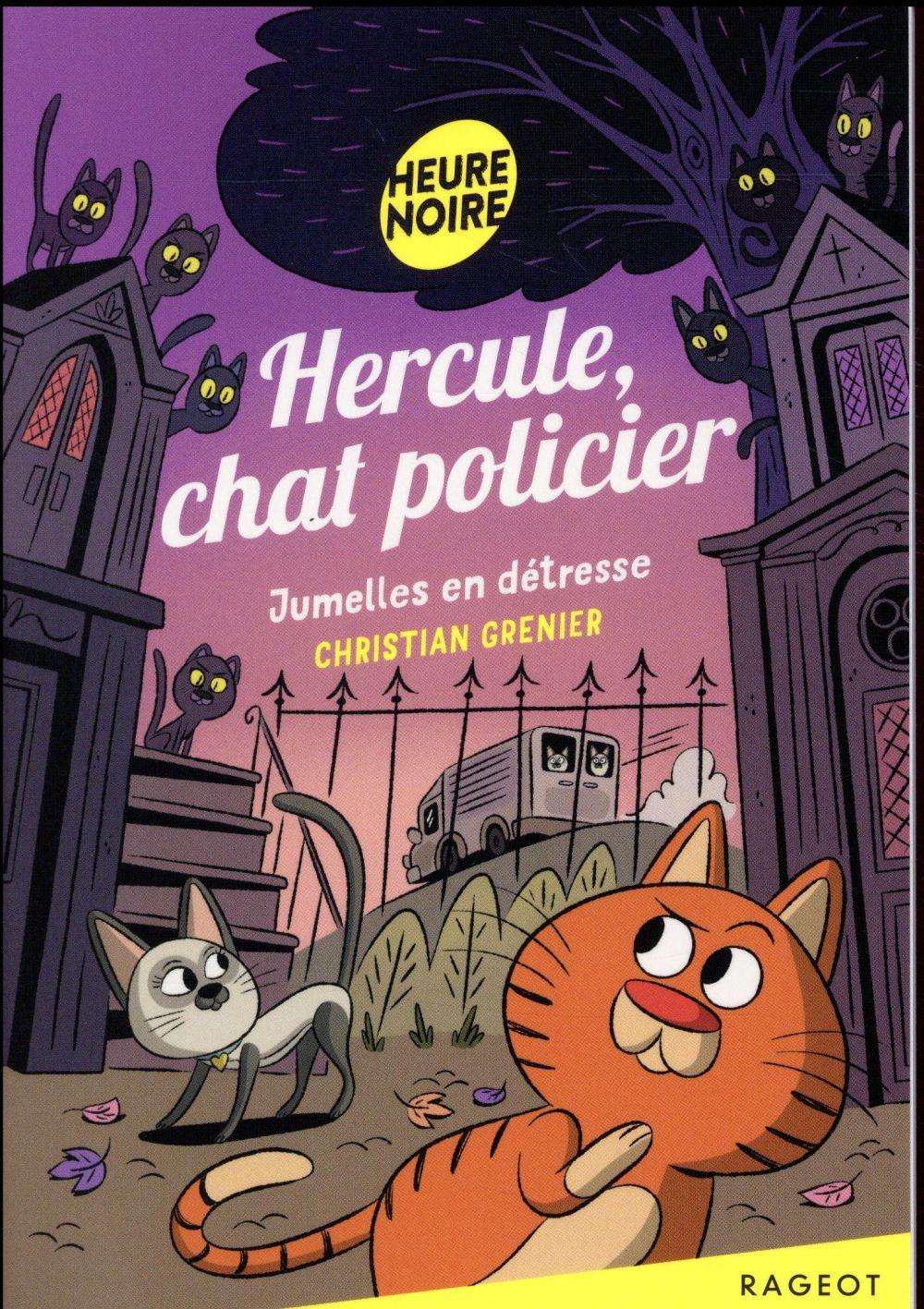 Hercule, chat policier T.3 ; jumelles en détresse