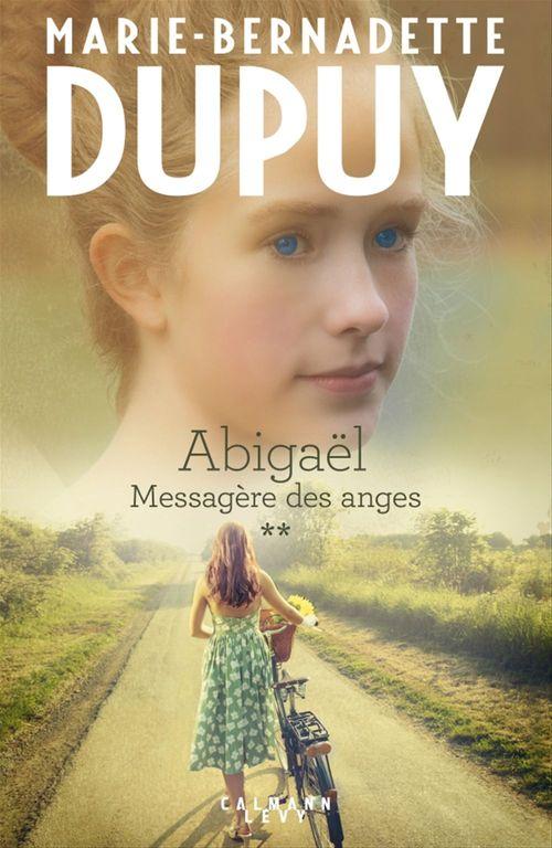 Abigaël ; messagère des anges T.2