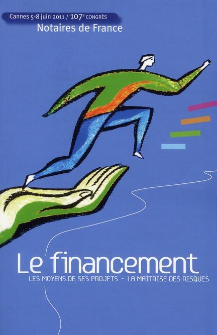 Le Financement ; Les Moyens De Ses Projets, La Maitrise Des Risques