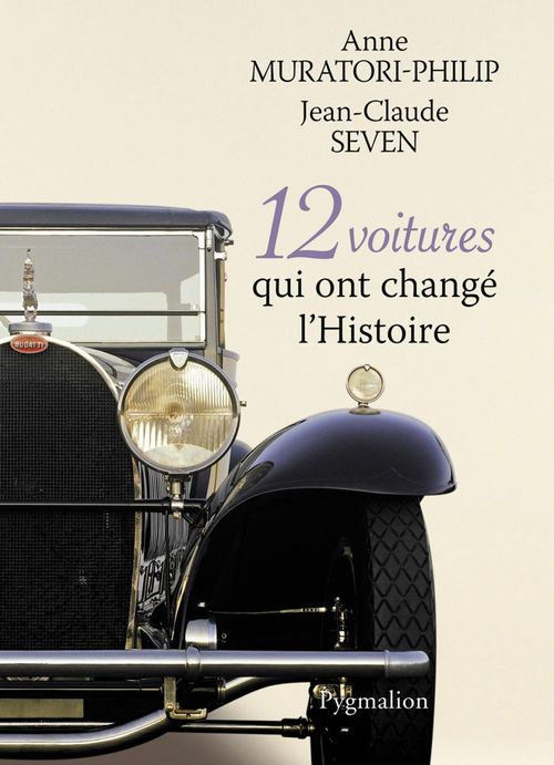 12 voitures qui ont changé l'histoire
