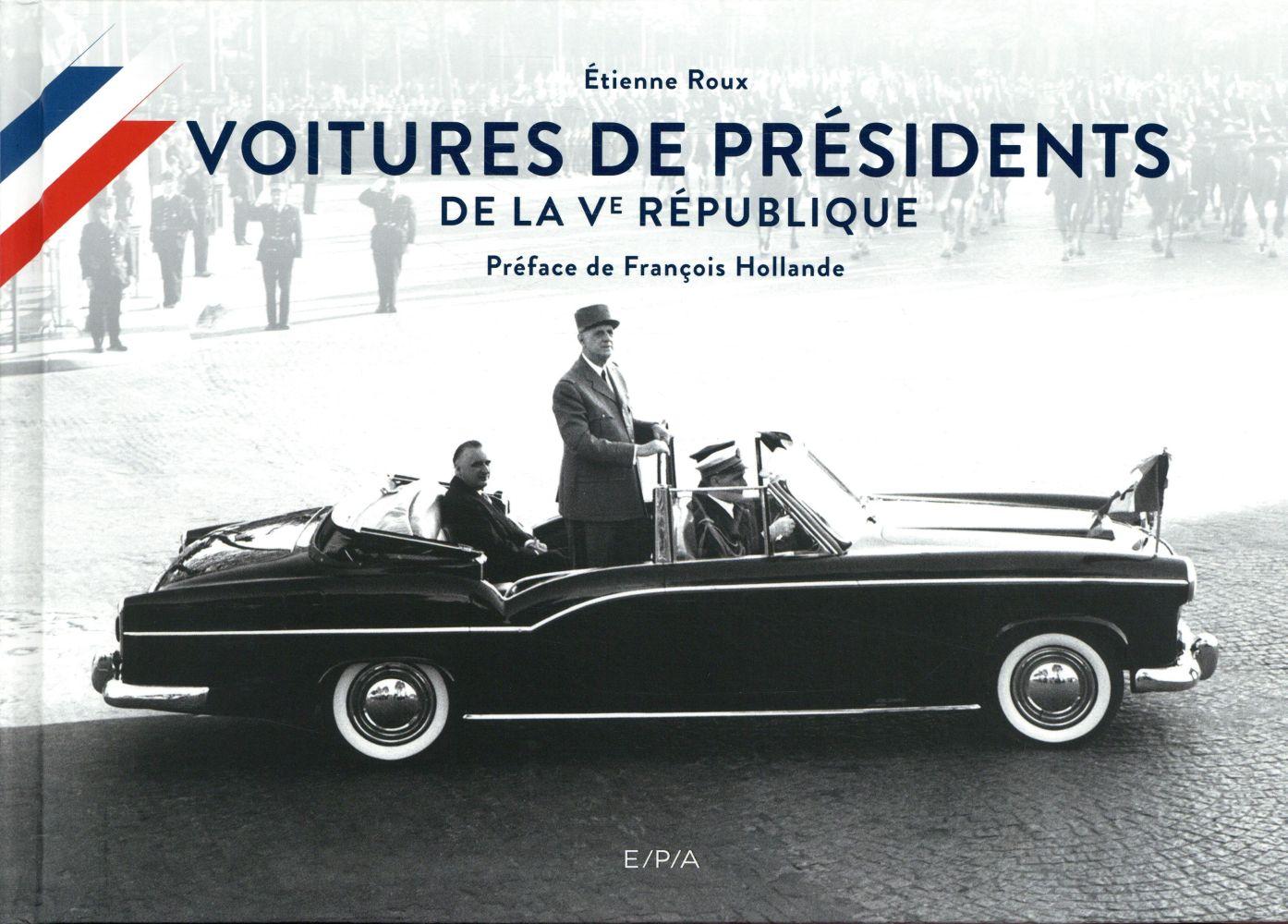 Voitures de présidents ; de la Ve république