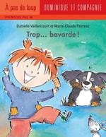 Vente EBooks : Trop... bavarde !  - Danielle Vaillancourt