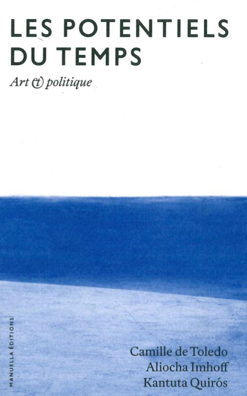 Les potentiels du temps ; art politique