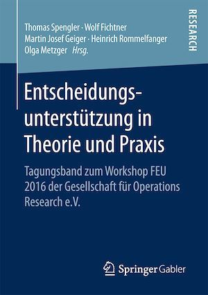 Entscheidungsunterstutzung in Theorie und Praxis