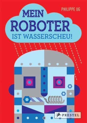 Philippe ug mein roboter ist wasserscheu! /allemand