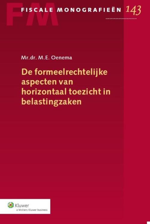 De formeelrechtelijke aspecten van horizontaal toezicht in belastingzaken