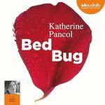Vente AudioBook : Bed bug  - Katherine Pancol