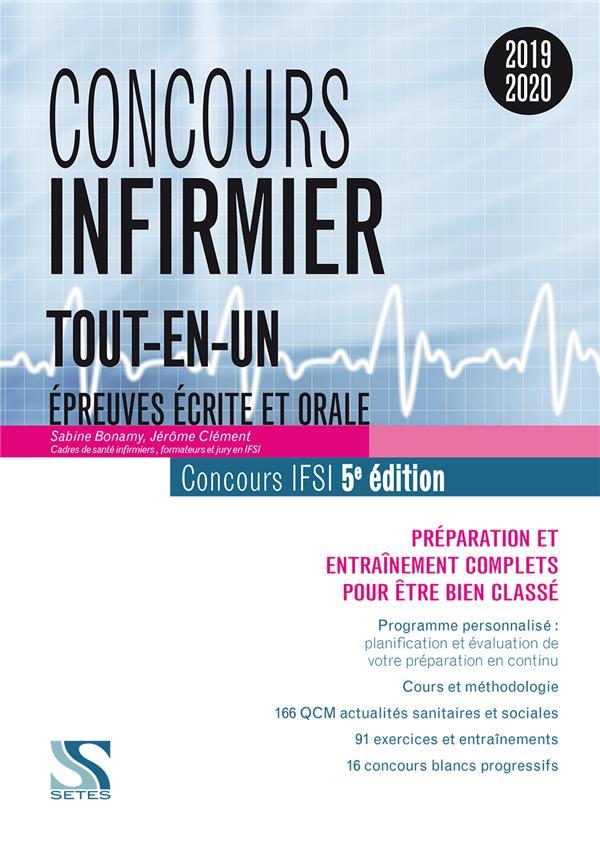 Concours infirmier ; épreuves écrite et orale ; tout-en-un (concours2019/2020) (5e édition)